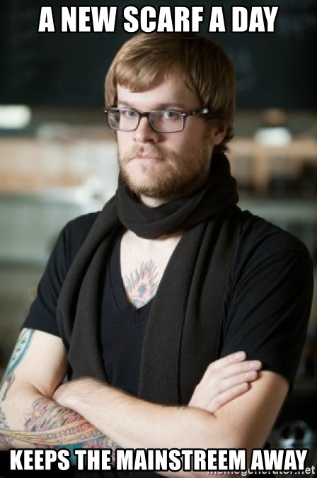 hipster Barista - A New scarf a day keeps the mainstreem away
