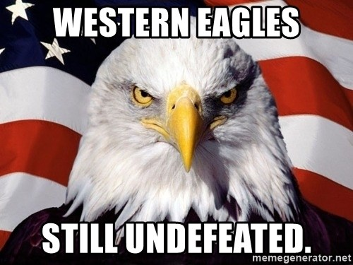 American Pride Eagle - Western eagles Still undefeated.