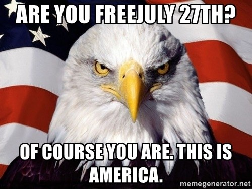American Pride Eagle - are you freejuly 27th? of course you are. this is america.