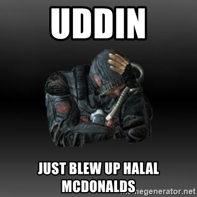 StalkerFaceNew - Uddin Just blew up halal mcdonalds