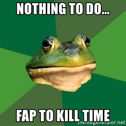 Foul Bachelor Frog - Nothing to do... Fap to kill time