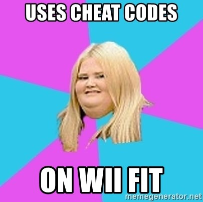 Fat Girl - Uses cheat codes on wii fit