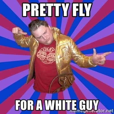 Gold Jacket Guy - PRETTY FLY FOR A WHITE GUY