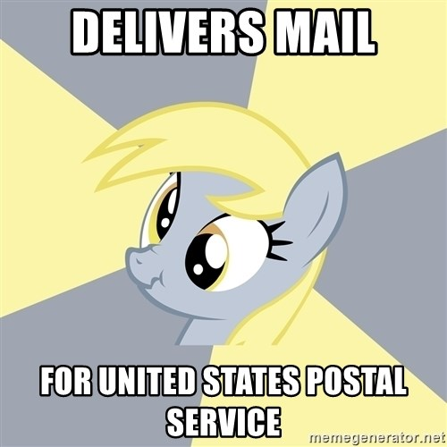 Badvice Derpy - Delivers mail For United states postal service