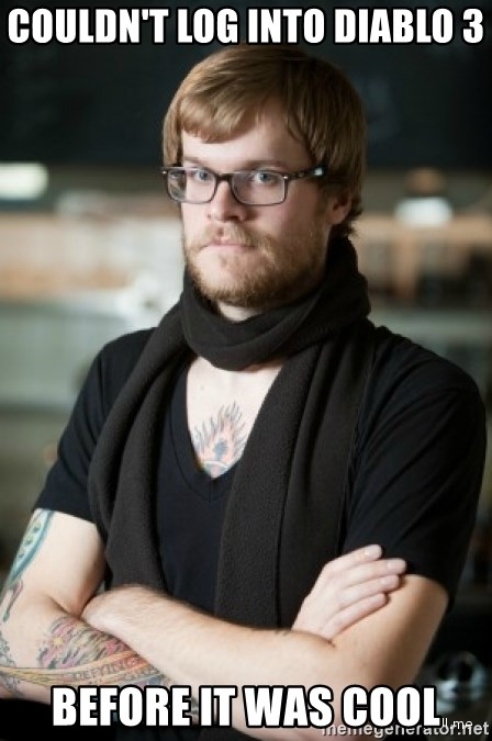 hipster Barista - couldn't log into diablo 3 before it was cool