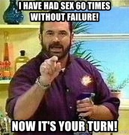 Badass Billy Mays - i have had sex 60 times without failure! now it's your turn!