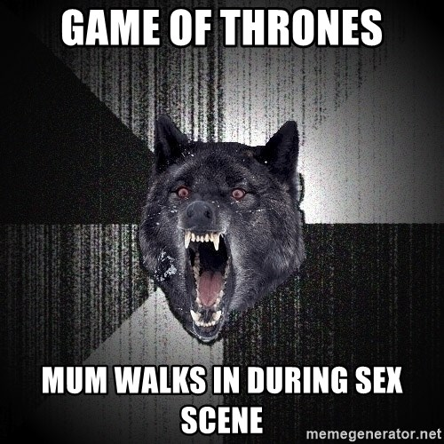 Insanity Wolf - Game of Thrones mum walks in during sex scene