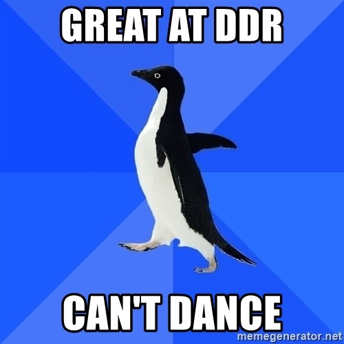 Socially Awkward Penguin - Great at DDR Can't DAnce