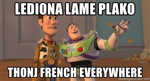 Toy Story Everywhere - Lediona Lame plako thonj french everywhere