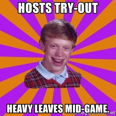 Unlucky Brian Strikes Again - Hosts try-out heavy leaves mid-game.