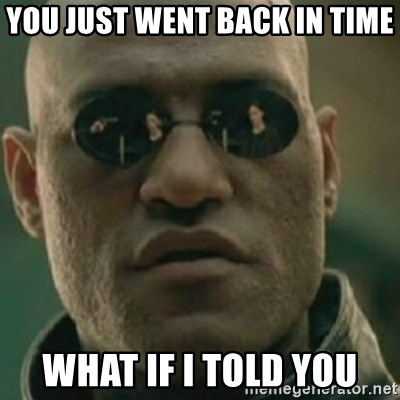 Nikko Morpheus - YOu just went back in time what if i told you