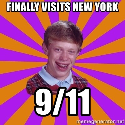 Unlucky Brian Strikes Again - finally visits new york 9/11