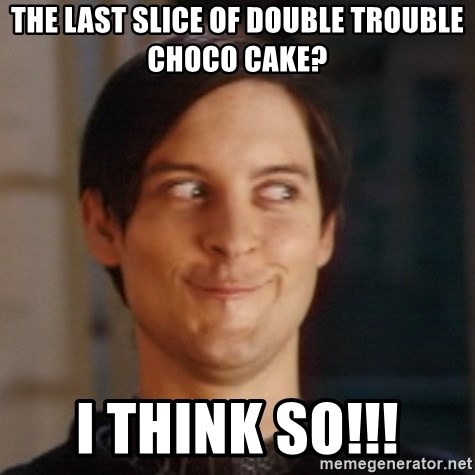Peter Parker Spider Man - the last slice of double trouble choco cake? i think so!!!