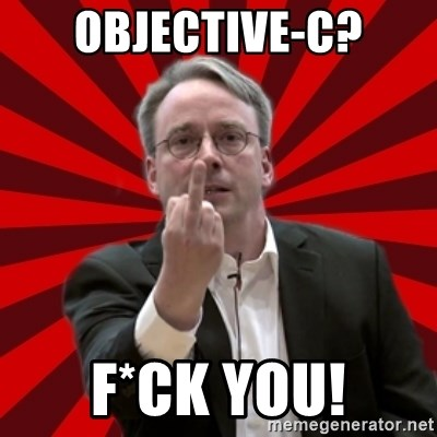 Angry Linus - objective-c? f*ck you!