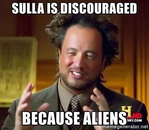 Ancient Aliens - sulla is discouraged because aliens