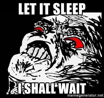Rage Face - let it sleep i shall wait