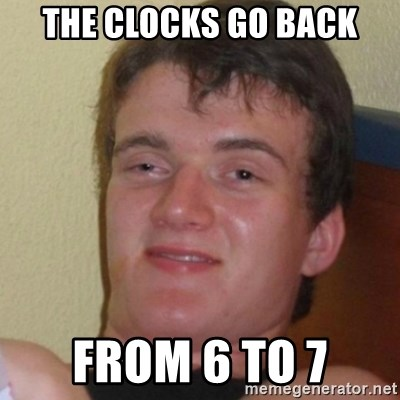 Stoner Stanley - the clocks go back from 6 to 7