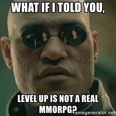 Nikko Morpheus - What IF I told you, Level up is not a real mmorpg?
