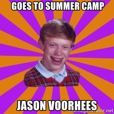 Unlucky Brian Strikes Again -  goes to summer camp Jason voorhees