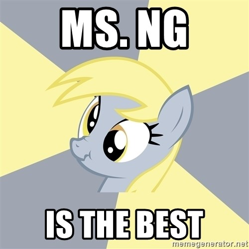 Badvice Derpy - Ms. ng is the best
