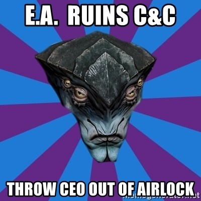 Javik the Prothean - E.A.  ruins C&C  throw CEO out of airlock