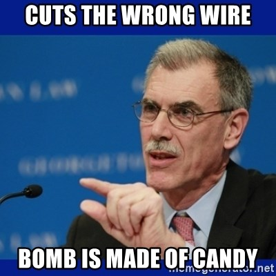 Donald Verrelli - Cuts the wrong wire bomb is made of candy