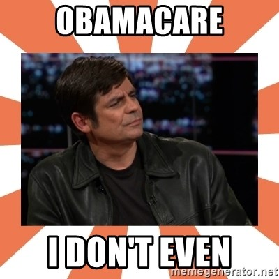 Gillespie Says No - Obamacare i don't even