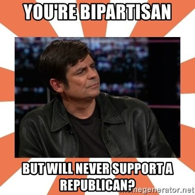 Gillespie Says No - You're bipartisan But will never support a republican?