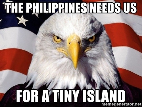 American Pride Eagle - the philippines needs us for a tiny island