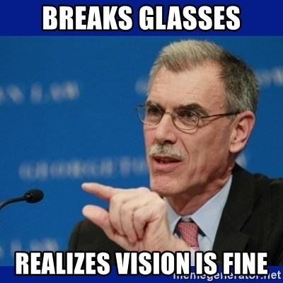 Donald Verrelli - breaks glasses Realizes vision is fine