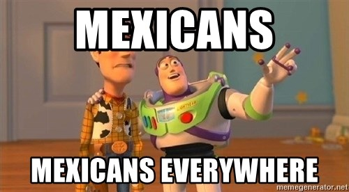 Consequences Toy Story - MEXICANS MEXICANS EVERYWHERE