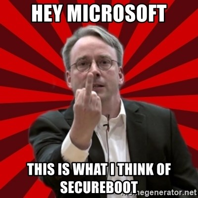 Angry Linus - hey microsoft this is what i think of secureboot