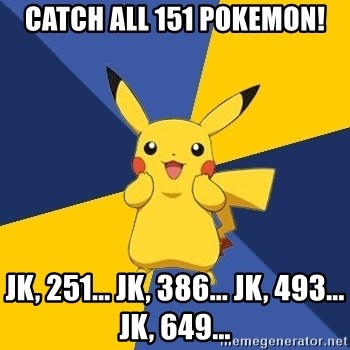 Pokemon Logic  - CATCH ALL 151 POKEMON! JK, 251... JK, 386... JK, 493... JK, 649...