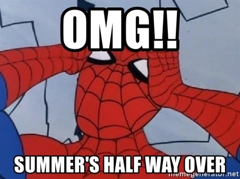 Spider Man - OMG!! summer's half way over