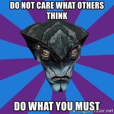 Javik the Prothean - Do not care what otHerS thInk Do what you must