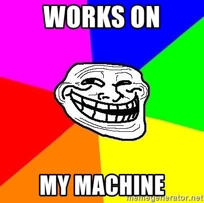 Trollface - works on my machine
