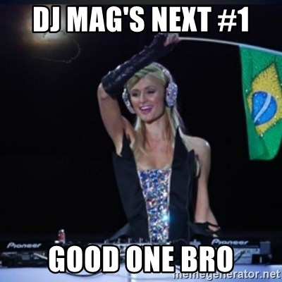 paris hilton dj - Dj Mag's Next #1  good one bro