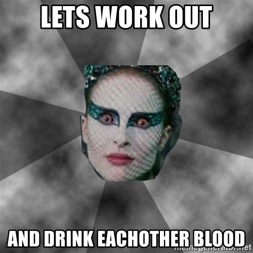 Black Swan Eyes - Lets work out And drink eachother blood