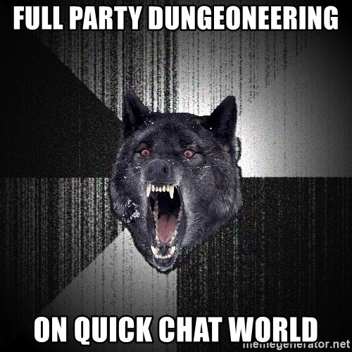 Insanity Wolf - Full party Dungeoneering On QUIck chat world