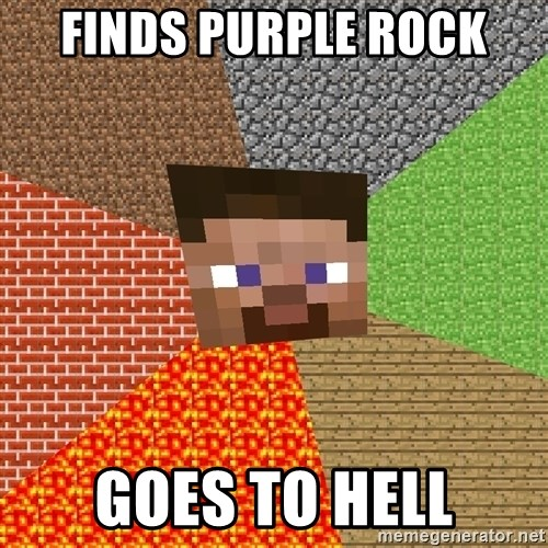 Minecraft Guy - Finds Purple rock Goes to hell