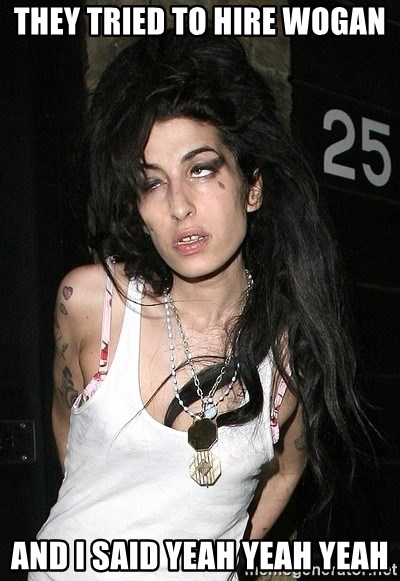 Amy Winehouse - they tried to hire wogan and i said yeah yeah yeah