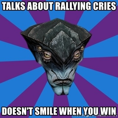 Javik the Prothean - Talks about rallying cries doesn't Smile when you win