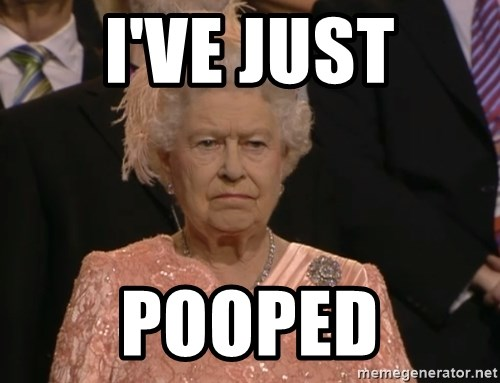 Angry Elizabeth Queen - I've Just pooped