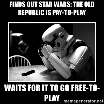 Sad Trooper - FINDS OUT STAR WARS: THE OLD REPUBLIC IS PAY-TO-PLAY WAITS FOR IT TO GO FREE-TO-PLAY
