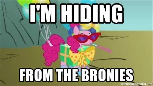 pinkie pie dragonshy - I'm hiding from the bronies