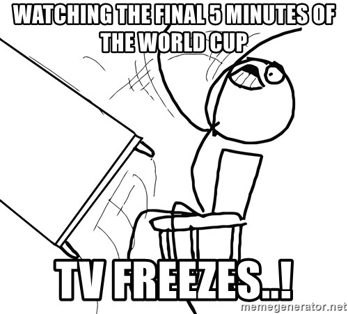 Desk Flip Rage Guy - watching the final 5 minutes of the world cup tv freezes..!