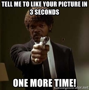 Jules Pulp Fiction - Tell me to like your picture in 3 seconds One more time!