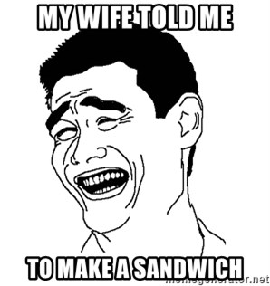 Asian Troll Face - my wife told me to make a sandwich