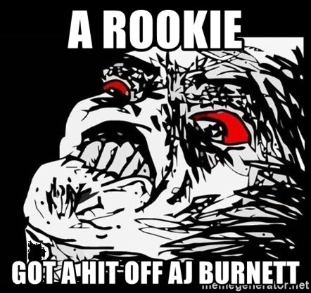 Rage Face - a rookie got a hit off aj burnett