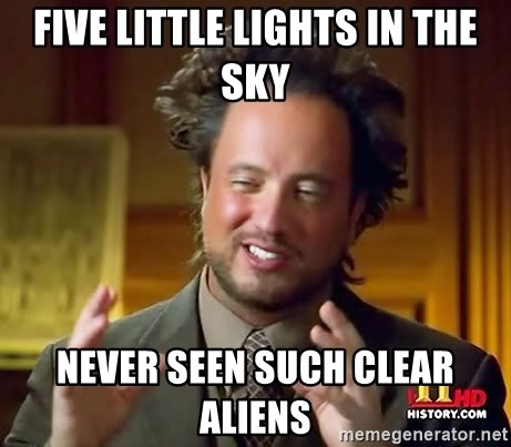 Ancient Aliens - five little lights in the sky never seen such clear aliens
